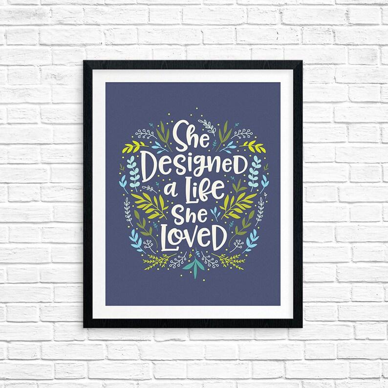 Printable Art She Designed a Life She Loved Inspirational image 0