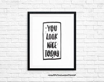Arte imprimible, vea bien hoy, motivación cotización impresión, inspiración, tipografía citar, Digital descargar imprimir, imprimibles de citar