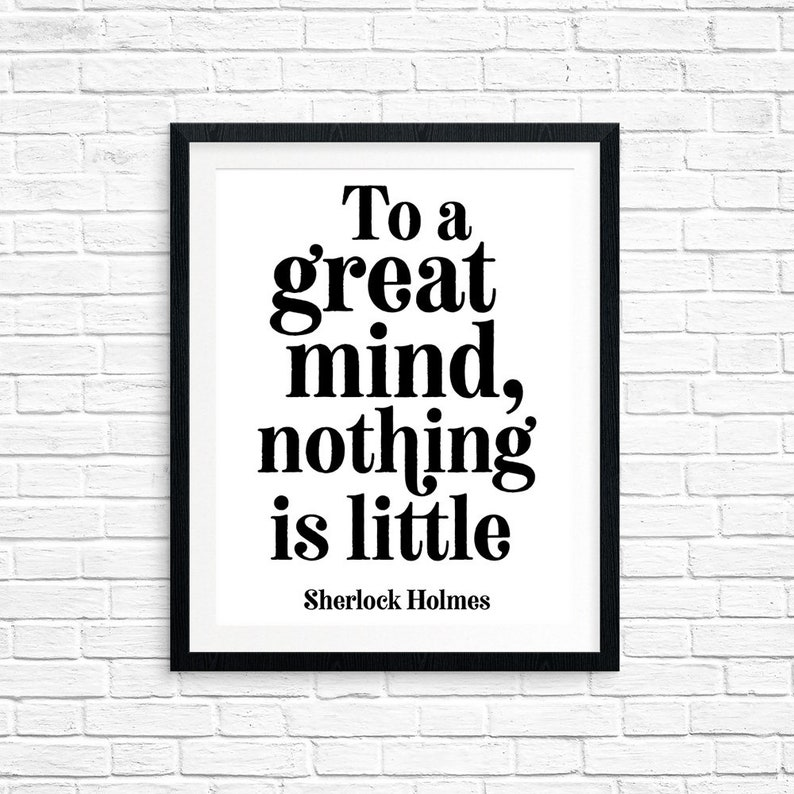 Printable Art To a Great Mind Nothing is Little Sherlock image 0