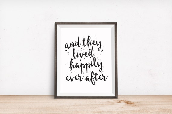 Printable Art Love Quote And They Lived Happily Ever After Etsy