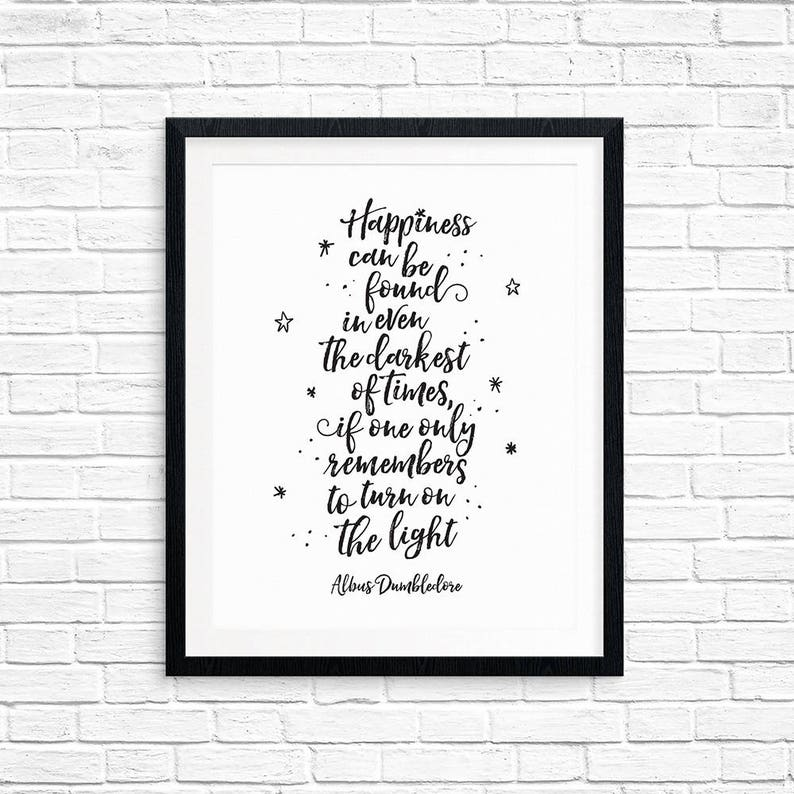 Printable Art Happiness can be found in even the darkest of image 0