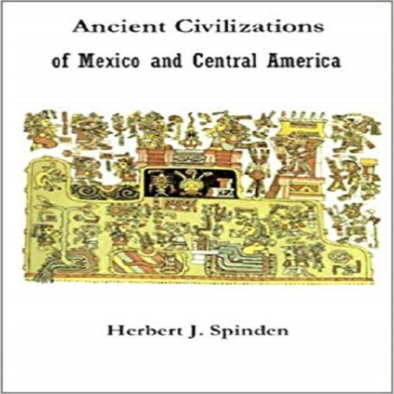 Ancient Civilizations of Mexico and Central America (American Museum of Natural History)