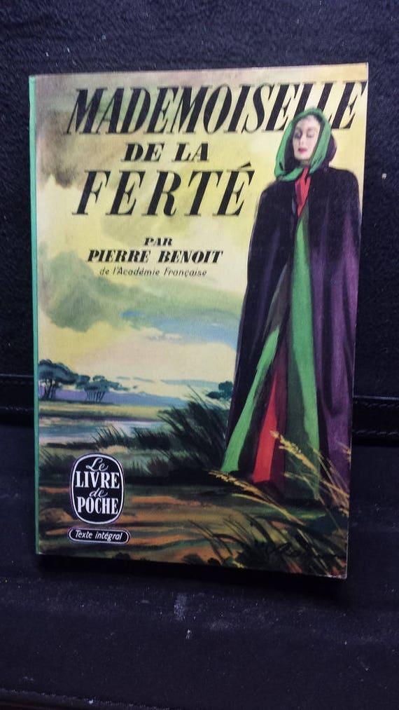Mademoiselle de La Ferté (Pierre Benoit)