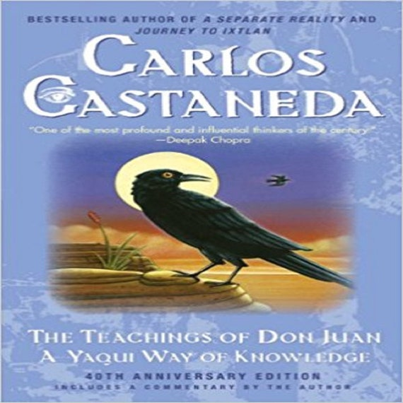 The Teachings of Don Juan: A Yaqui Way of Knowledge (30TH ed.)