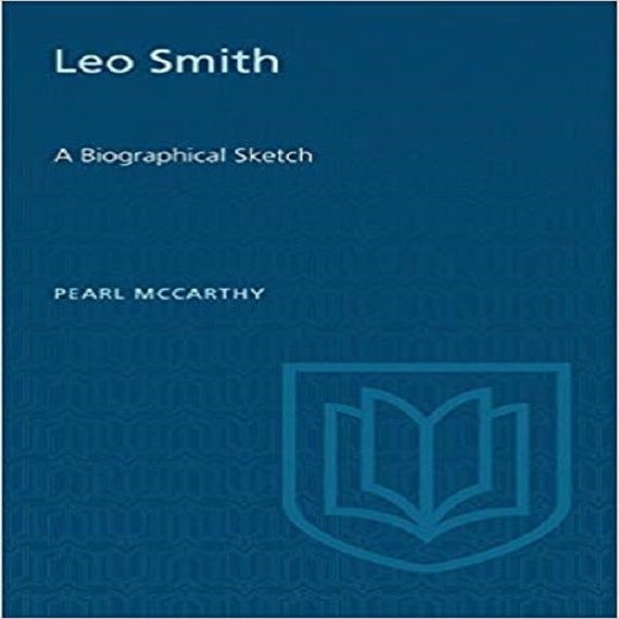 Leo Smith: A Biographical Sketch