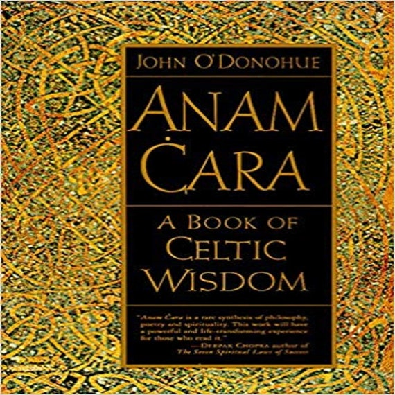 Anam Cara: A Book of Celtic Wisdom (1ST ed.)