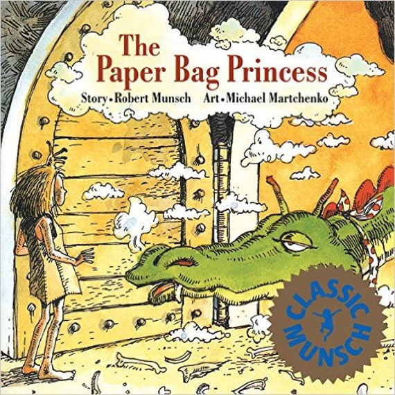 The Paper Bag Princess (Munsch for Kids) Paperback – May 1, 1980