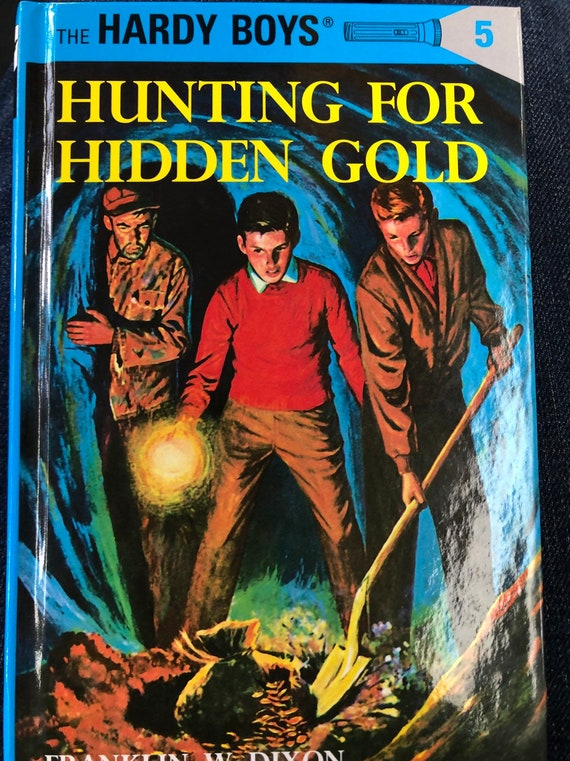 Huntimg For Hidden Gold, The Hardy Boys