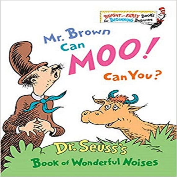 Mr. Brown Can Moo! Can You? ( Bright & Early Book #7 )