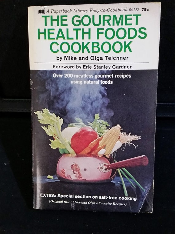 The Gourmet Health Foods Cookbook Paperback – November 1, 1969