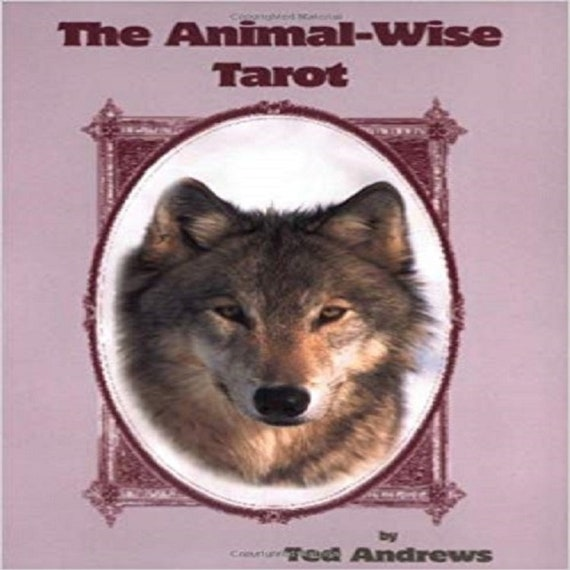 The Animal-Wise Tarot