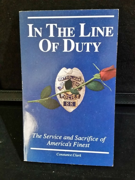In The Line Of Duty Mass Market Paperback – 1989