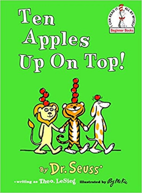 Ten Apples Up on Top! ( I Can Read It All by Myself Beginner Books (Hardcover) )