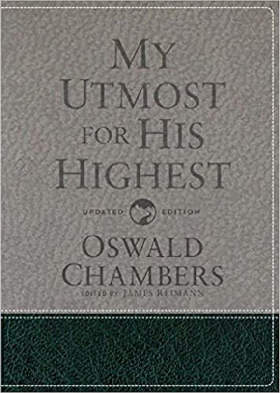 My Utmost for His Highest: Updated Language Gift Edition (Revised)