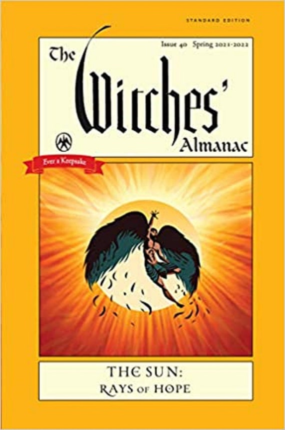 The Witches' Almanac 2021-2022 Standard Edition: The Sun - Rays of Hope