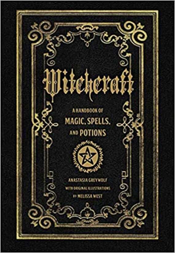 Witchcraft: A Handbook of Magic Spells and Potions ( Mystical Handbook )