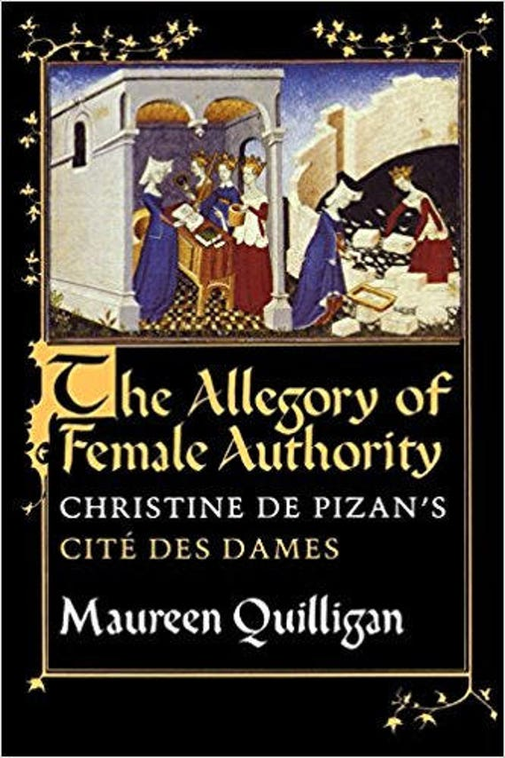 "The Allegory of Female Authority: Christine de Pizan's ""Cité des Dames"""
