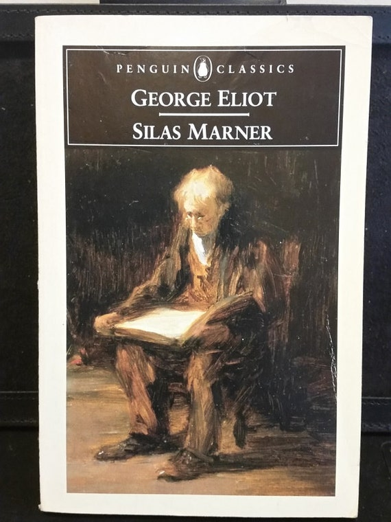 Silas Marner (Penguin Classics)  by George Eliot  (Author), David Carroll (Editor)