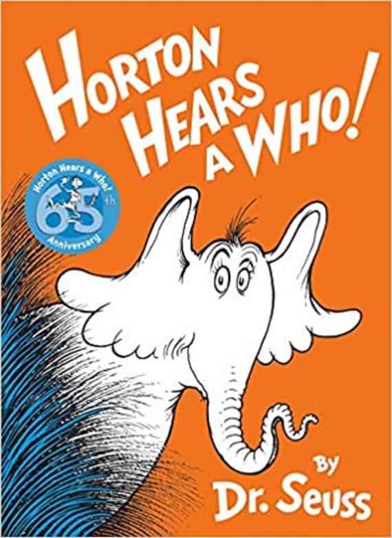 Horton Hears a Who! ( Classic Seuss )
