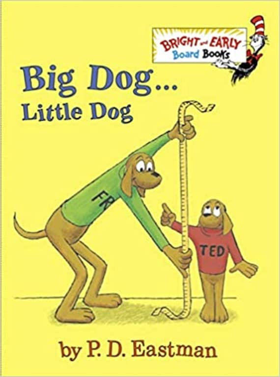 Big Dog . . . Little Dog ( Bright & Early Board Books )
