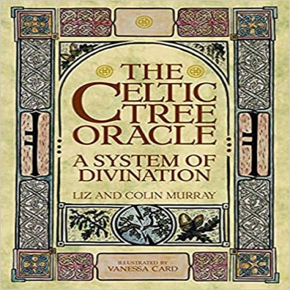 The Celtic Tree Oracle: A System of Divination [With Book(s)]