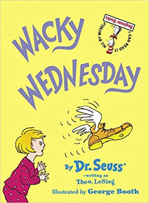 Wacky Wednesday ( I Can Read It All by Myself Beginner Books (Hardcover) )