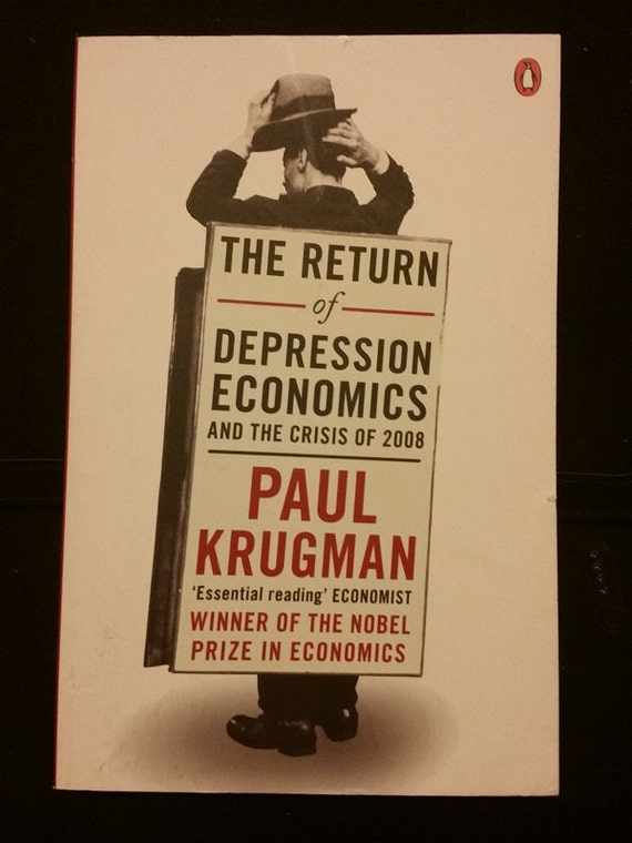Return of Depression Economics Paperback – 2008 by P. Krugman (Author)