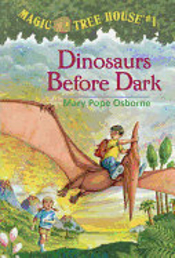 Dinosaurs Before Dark ( Magic Tree House #01 )
