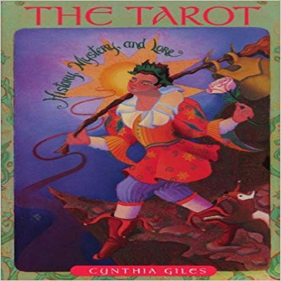 The Tarot: History, Mystery and Lore
