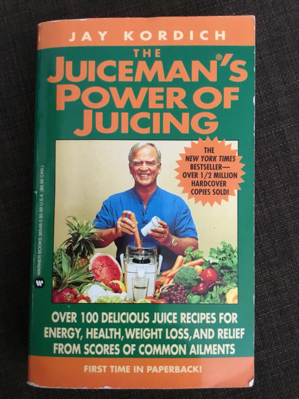 The Juiceman\'s Power of Juicing
