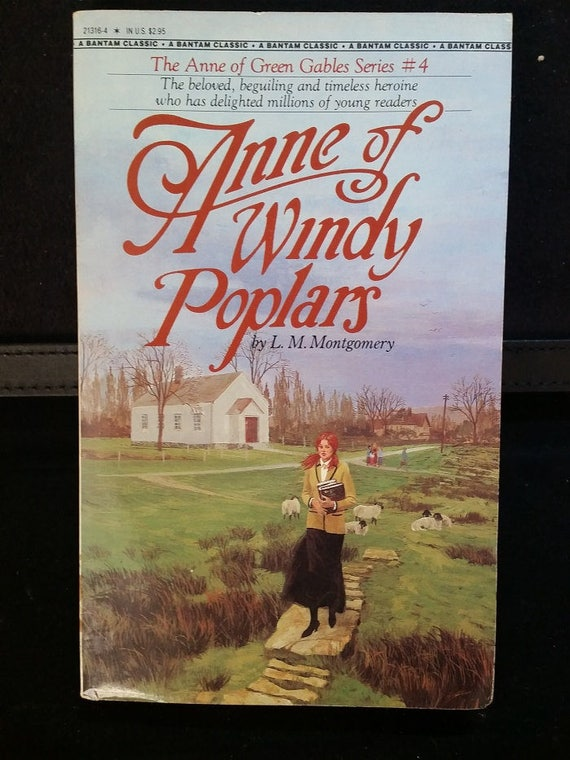 Anne of Windy Poplars ( Anne of Green Gables Novels #04 )