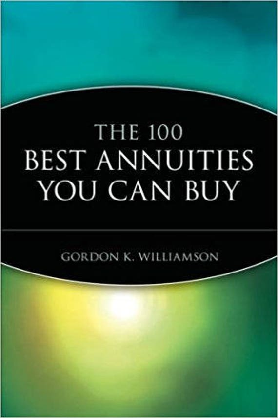 The 100 Best Annuities You Can Buy 1st Edition