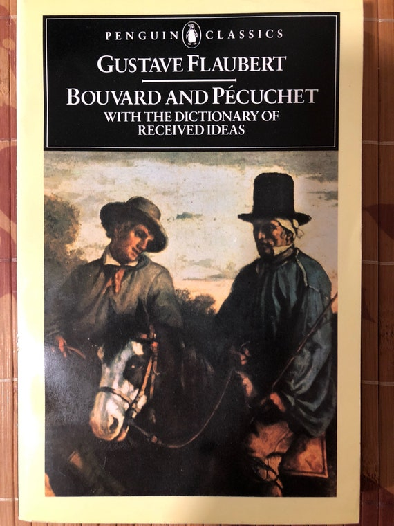 Bouvard and Pecuchet with Dictionary of Received Ideas