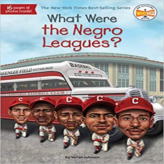 What Were the Negro Leagues? ( What Was? )