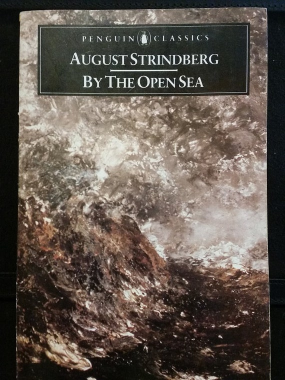 By the Open Sea (Penguin Classics) Paperback – June 2, 1987 by August Strindberg  (Author), Mary Sandbach (Translator, Introduction)