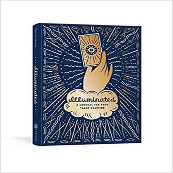 Illuminated: A Journal for Your Tarot Practice ( Illuminated Art )