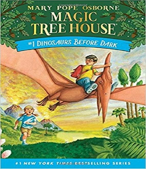 Dinosaurs Before Dark (Magic Tree House, No. 1)