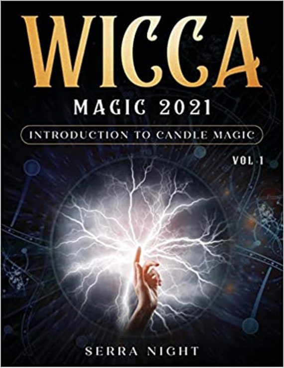 Wicca Magic 2021: Introduction To Candle Magic Volume 1
