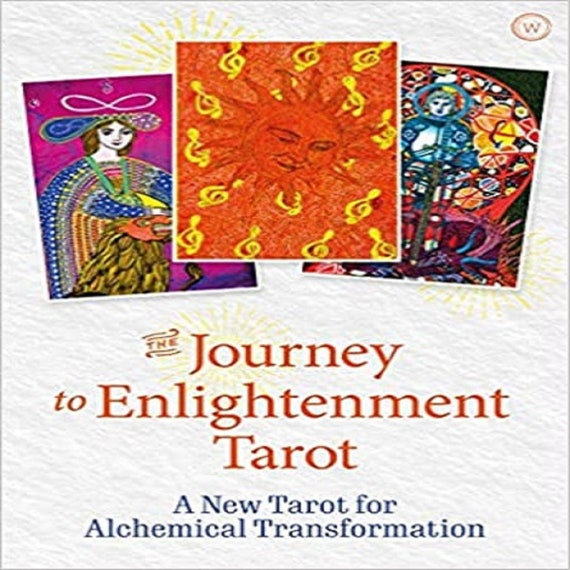 The Journey to Enlightenment Tarot: A New Tarot for Alchemical Transformation