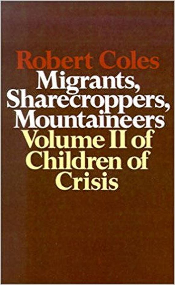 Children of Crisis - Volume 2: Migrants, Sharecroppers, Mountaineers