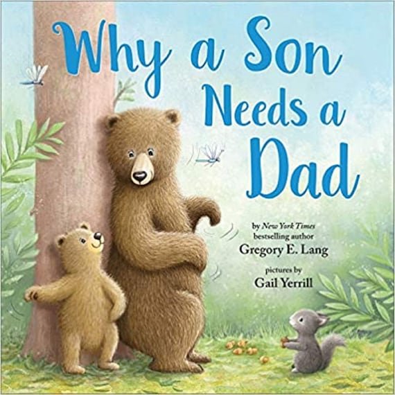 Why a Son Needs a Dad