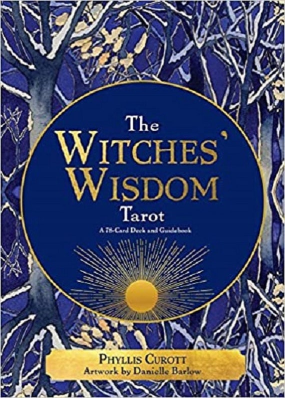 The Witches' Wisdom Tarot: A 78-Card Deck and Guidebook