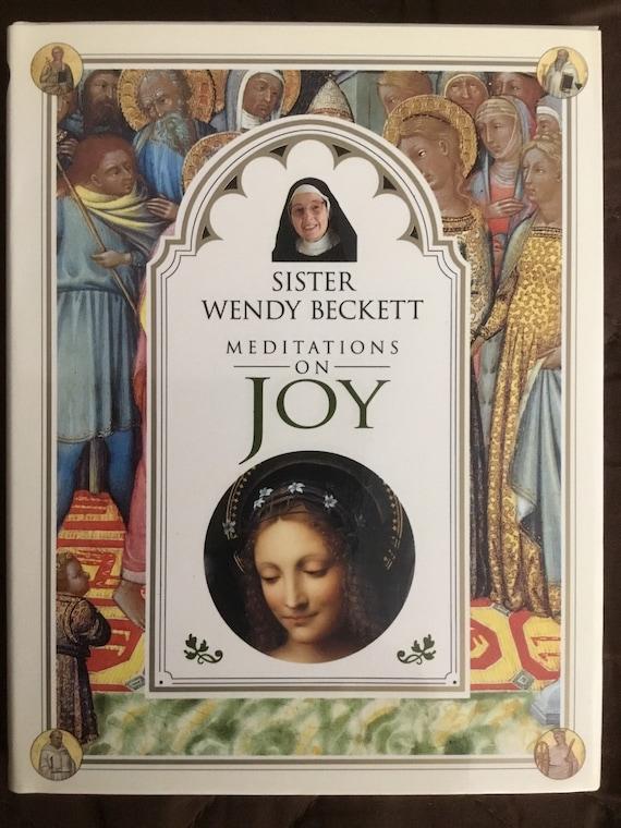 Meditations on Joy by Sister Wendy Beckett