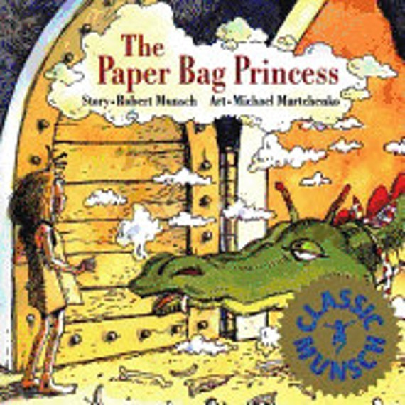 The Paper Bag Princess ( Munsch for Kids )
