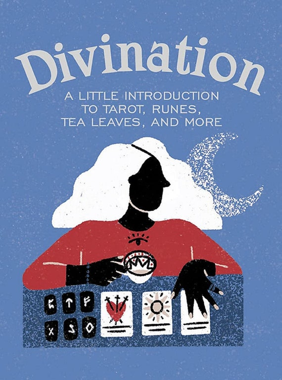 Divination: A Little Introduction to Tarot, Runes, Tea Leaves, and More ( Rp Minis )