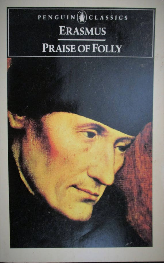 Praise of Folly (Penguin Classics), Erasmus