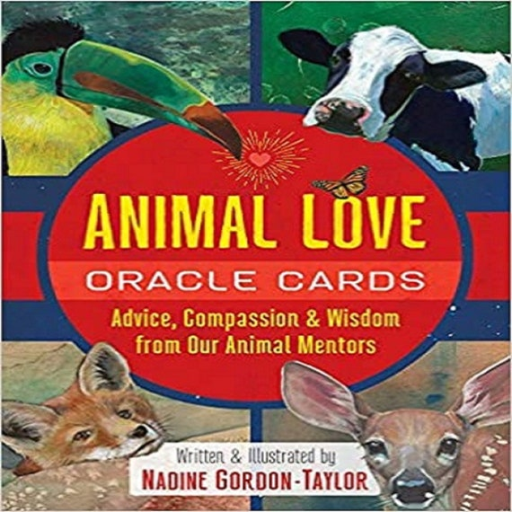 Animal Love Oracle Cards: Advice, Compassion, and Wisdom from Our Animal Mentors