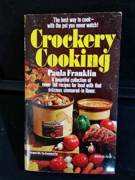 Crockery Cooking - Jul 1, 1975 by Paula franklin
