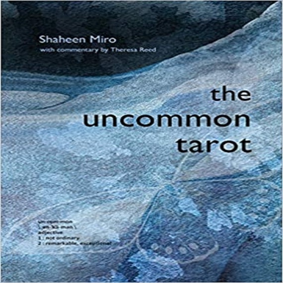 The Uncommon Tarot: (78-Card Deck and Guidebook)