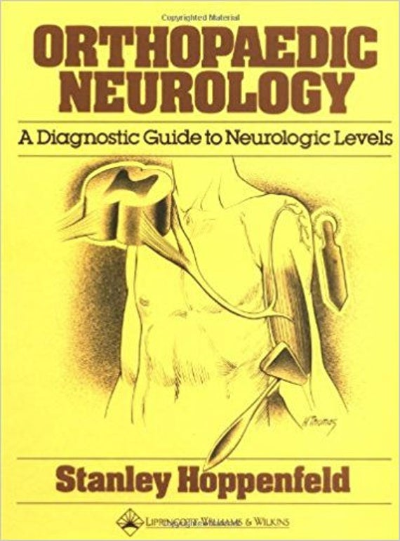Orthopaedic Neurology: A Diagnostic Guide to Neurologic Levels